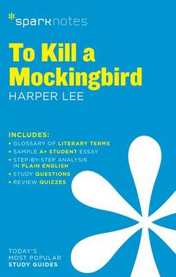 To Kill a Mockingbird SparkNotes Literature Guide by SparkNotes