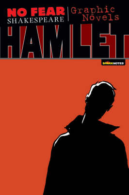 Hamlet (No Fear Shakespeare Graphic Novels) by Neil Babra
