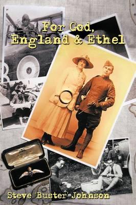 For God, England and Ethel by Steve Johnson