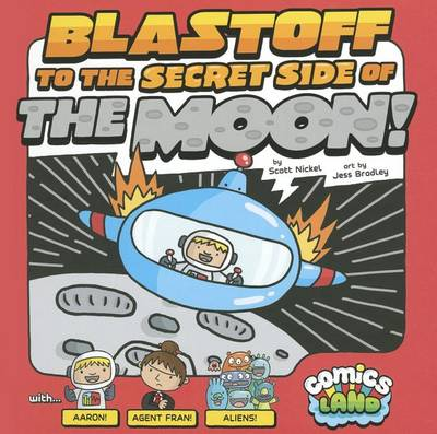 Blastoff to the Secret Side of the Moon book