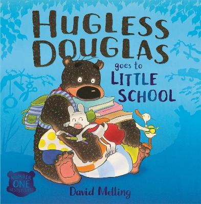Hugless Douglas Goes to Little School Board book by David Melling