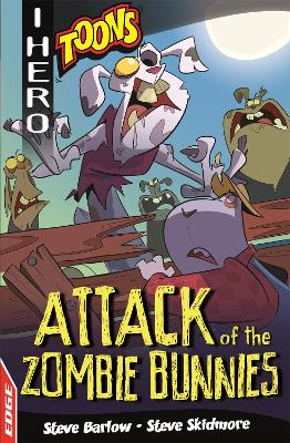 EDGE: I HERO: Toons: Attack of the Zombie Bunnies book