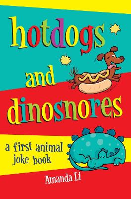 Hot Dogs and Dinosnores by Amanda Li