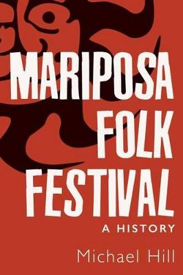 Mariposa Folk Festival by Michael Hill