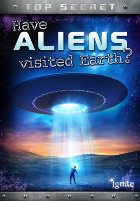 Have Aliens Visited Earth? book