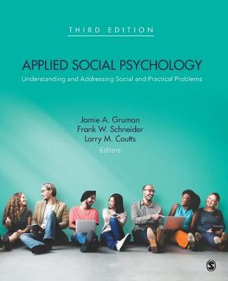 Applied Social Psychology by Jamie A. Gruman