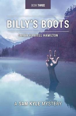 Billy's Boots by Sarah Harvell Hamilton