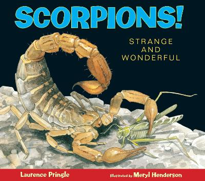 Scorpions! by Laurence Pringle