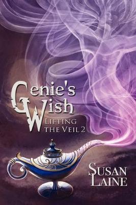 Genie's Wish by Susan Laine
