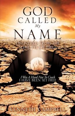 God Called My Name by Kenneth Campbell
