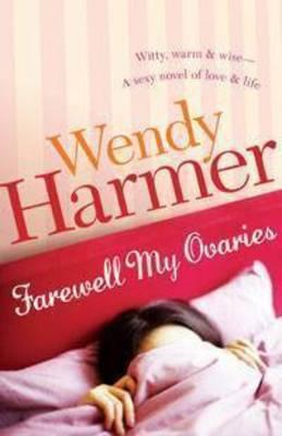 Farewell My Ovaries book