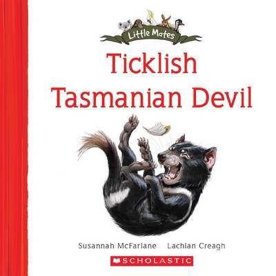 Little Mates: #20 Ticklish Tasmanian Devil by Susannah McFarlane