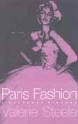 Paris Fashion by Valerie Steele