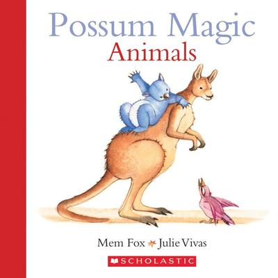 Possum Magic: Animals by Mem Fox