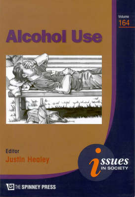 Alcohol Use by Justin Healey