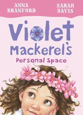 Violet Mackerel's Personal Space (Book 4) by Branford Anna