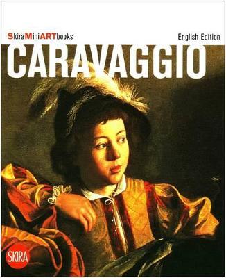 Caravaggio (Skira Mini Artbooks) by Francesca Marini