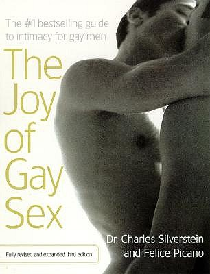 Joy of Gay Sex Revised by Charles Silverstein