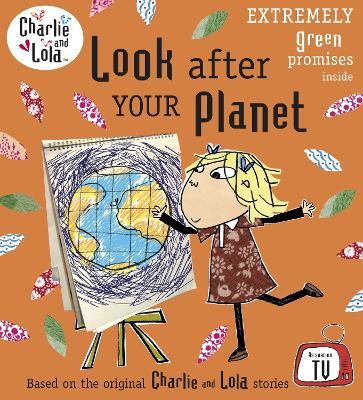 Charlie and Lola: Look After Your Planet book