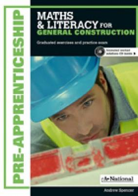 A+ Pre-apprenticeship Maths and Literacy for General Construction book