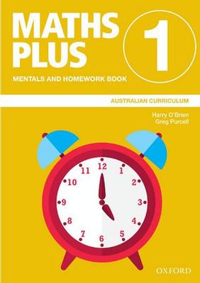 Maths Plus Australian Curriculum Mentals and Homework Book 1, 2020 by Harry O'Brien