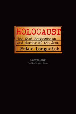 Holocaust by Peter Longerich