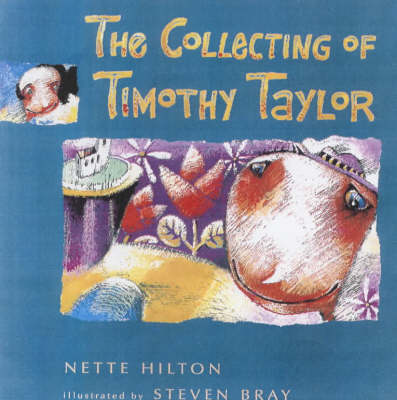 The Collecting of Timothy Taylor by Nette Hilton
