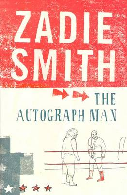 The The Autograph Man by Zadie Smith