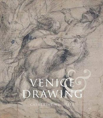 Venice and Drawing 1500-1800 book
