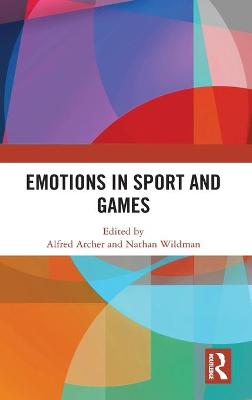 Emotions in Sport and Games book