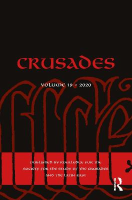 Crusades: Volume 19 by Benjamin Z. Kedar