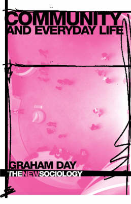 Community and Everyday Life by Graham Day