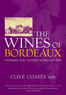 Wines of Bordeaux by Clive Coates