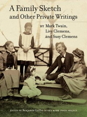 Family Sketch and Other Private Writings book
