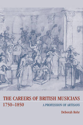 Careers of British Musicians, 1750-1850 book