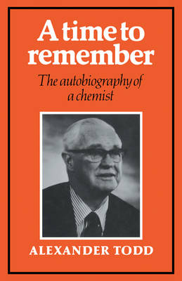 A Time to Remember by Alexander Todd