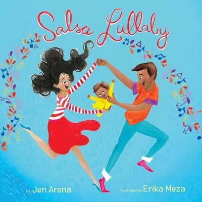 Salsa Lullaby by Jen Arena