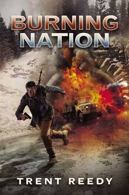 Burning Nation (Divided We Fall, Book 2) by Trent Reedy