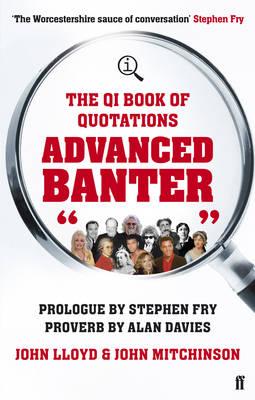 Qi Advanced Banter by John Mitchinson
