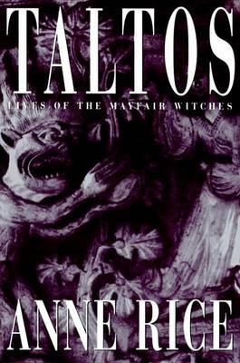 Taltos by Anne Rice