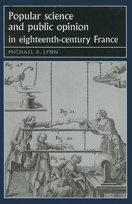 Popular Science and Public Opinion in Eighteenth-Century France book