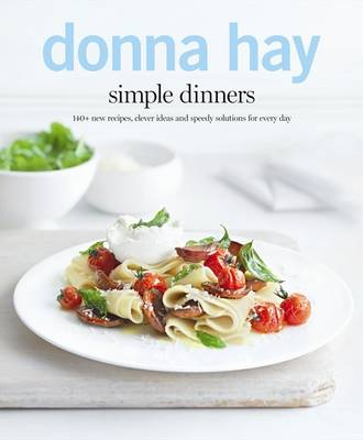 Simple Dinners by Donna Hay