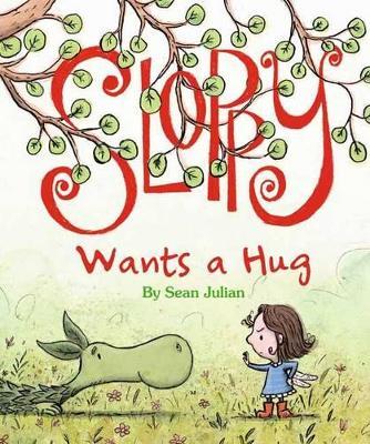 Sloppy Wants a Hug by Sean Julian