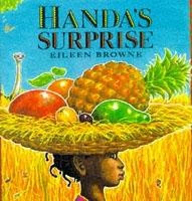 Handa's Surprise (Big Book) by Eileen Browne