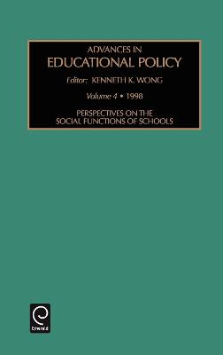 Perspectives on the Social Functions of Schools by Kenneth K. Wong