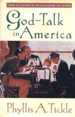 God Talk in America by Phyllis Tickle
