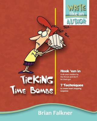 Ticking Time Bombs by Brian Falkner