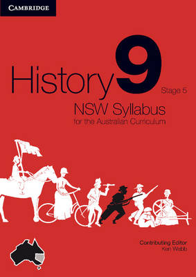 History NSW Syllabus for the Australian Curriculum Year 9 Stage 5 by Ken Webb