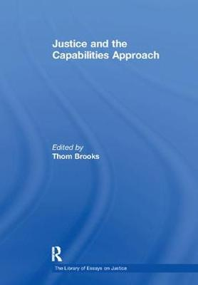 Justice and the Capabilities Approach by Thom Brooks