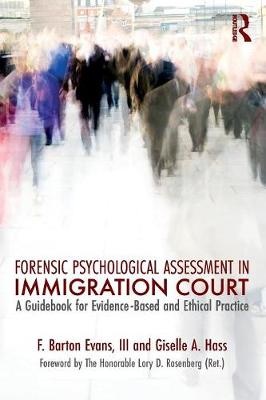 Forensic Psychological Assessment in Immigration Court book